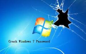 how to break administrator password in windows 7
