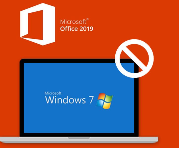 office 2019 do not support win 7