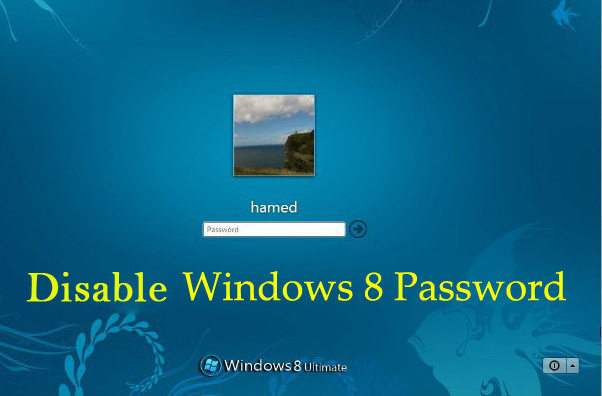 How To Disable Windows 8 Login Password