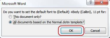 how to change the default font in word 2013