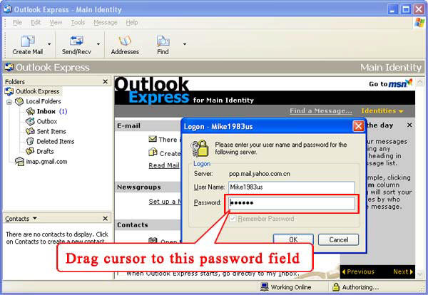 Drag cursor to the password field